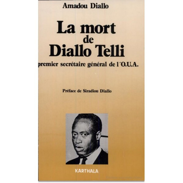 Cover of Amadou Diallo's book on Diallo Tello, Camp Boiro's most famous prisoner